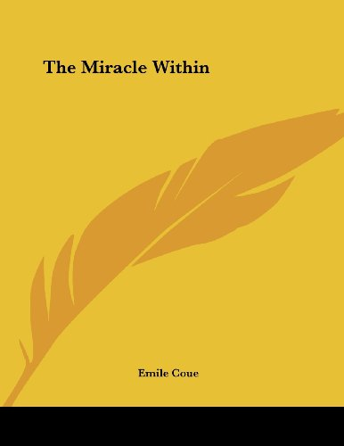 The Miracle Within