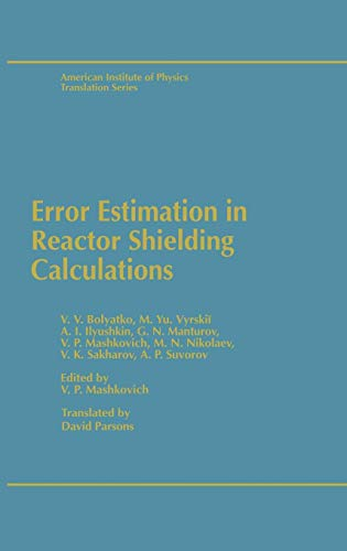 Error Estimation in Reactor Shielding Calculations (Aip Translation Series)