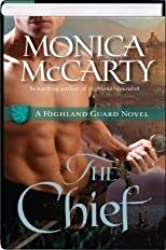 The Chief (Hardcover BCE) (Highland Guard, #1)