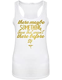 There Maybe Something There That Wasn't There Before - Women's Racerback Vest - Fun Slogan Tank Top