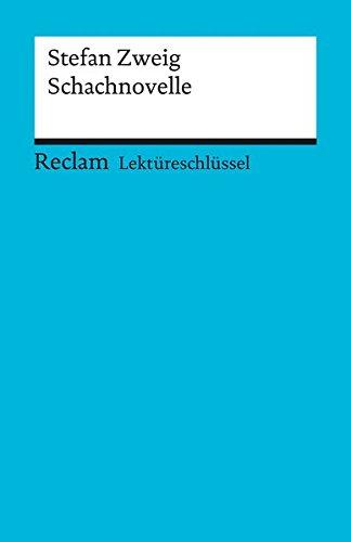 Stefan Zweig: Schachnovelle. Lektüreschlüssel