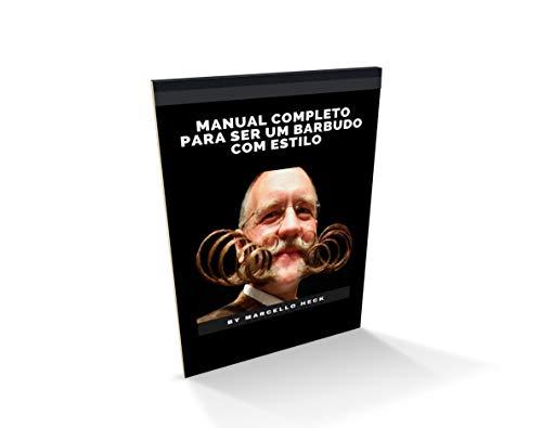 Manual Completo para Ser um Barbudo com Estilo: Barba Cabelo e Bigode (Portuguese Edition)