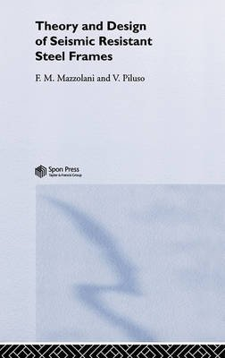[(Theory and Design of Seismic Resistant Steel Frames)] [By (author) Federico M. Mazzolani ] published on (June, 1996)