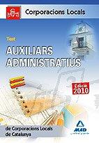 Auxiliars Administratius De Corporacions Locals De Catalunya. Test