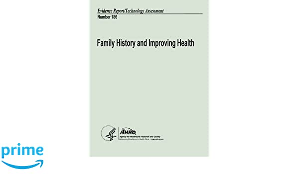 family history and improving health evidence report technology