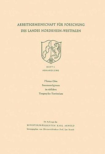 Stammesreligionen im südlichen Tanganyika-Territorium (Arbeitsgemeinschaft für Forschung des Landes Nordrhein-Westfalen) (German Edition)