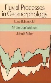 Fluvial Processes in Geomorphology (Dover Earth Science) [Paperback] [1995] (Author) Luna B. Leopold, M. Gordon Wolman, John P. Miller