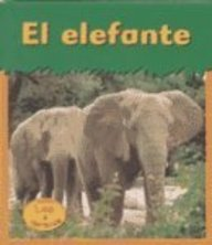 El Elefante = Elephant (HEINEMANN LEE Y APRENDE/HEINEMANN READ AND LEARN (SPANISH)) por Patricia Whitehouse