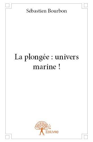 La Plongée : Univers Marine !