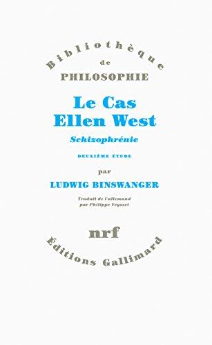 Le Cas Ellen West: Schizophrénie. Deuxième étude