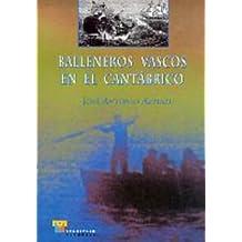 Balleneros vascos en el Cantábrico (Estudios)