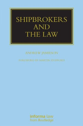 Shipbrokers and the Law (Maritime and Transport Law Library)