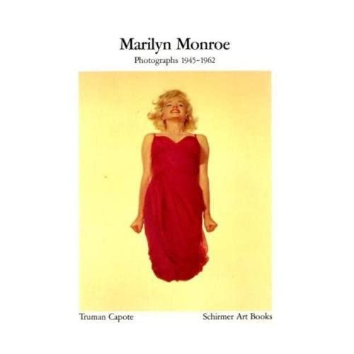 Marilyn Monroe : Photographs 1945-1962