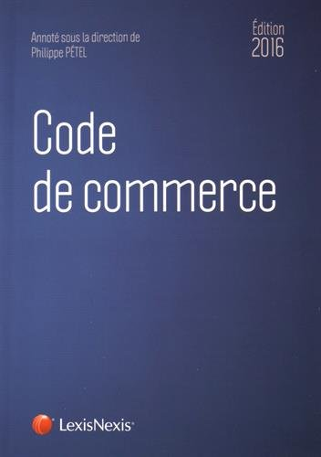 Code de commerce 2016 par Collectif