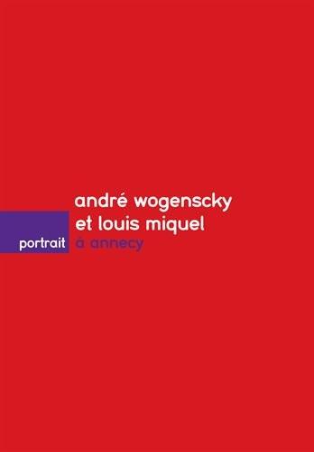 André Wogenscky et Louis Miquel à Annecy