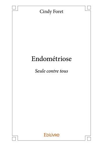Endométriose - Seule contre tous