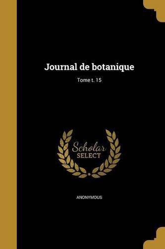 Journal de Botanique; Tome T. 15