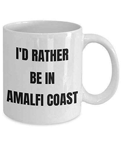 Copertura Rather be in costiera Amalfitana mug Coffee Cup Amalfitana GAG regalo idea Amalfitana cesto regalo per uomini
