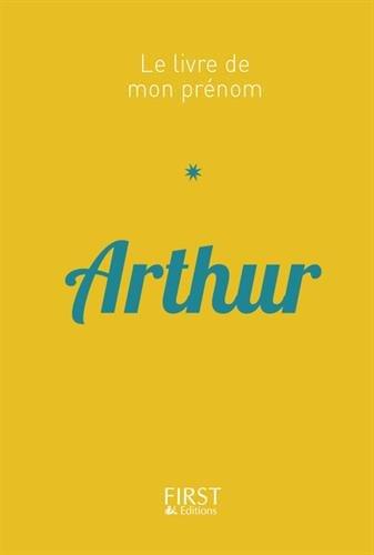 Le Livre de mon prénom - Arthur par Jules LEBRUN