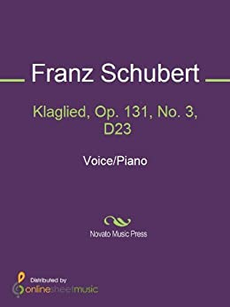 Klaglied, Op. 131, No. 3, D23 de [Franz Schubert]
