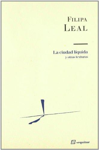 Ciudad Liquida,La por Filipa Leal