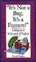 [(It's Not a Bug, it's a Feature! : Computer Wit and Wisdom)] [By (author) David Lubar] published on (March, 1995)