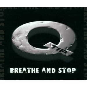 1-breathe-and-stop-radio-mix-2-breathe-and-stop-club-mix-3-breathe-and-stop-instrumental-by-q-tip-01