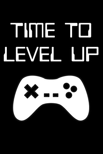 Time to Level Up: Black Lined Journal Notebook for Video Game Enthusiasts, Gamers, PC or Console, Pixel Games