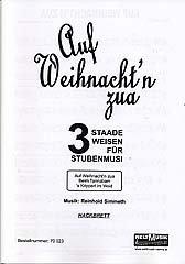 AUF WEIHNACHT'N ZUA - arrangiert für Hackbrett - Zither - Akkordeon - Gitarre - Kontrabass [Noten / Sheetmusic]
