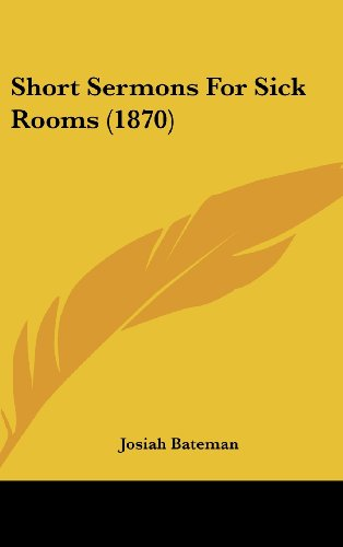 Short Sermons for Sick Rooms (1870)