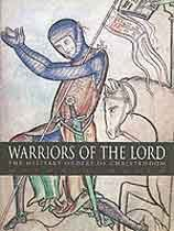 Warriors of the Lord: The Military Orders of Christendom por Michael Walsh