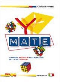 Y-mate. Eserciziario. Con espansione online. Per la 1 classe delle Scuole superiori