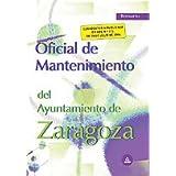 Oficial de mantenimiento del ayuntamiento de zaragoza, temario