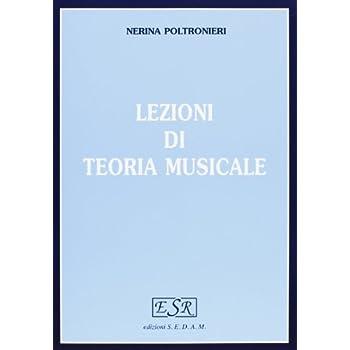 Lezioni Di Teoria Musicale. Per La Scuola Magistrale