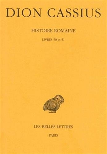 Histoire romaine, livres 50 et 51
