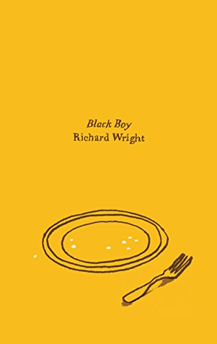 Black Boy (American Hunger : A Record of Childhood and Youth)