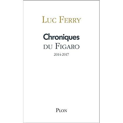 Chroniques du Figaro 2014-2017