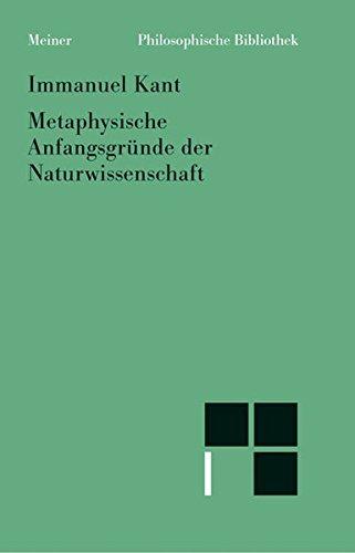 Philosophische Bibliothek, Bd.508, Metaphysische Anfangsgründe der Naturwissenschaft.