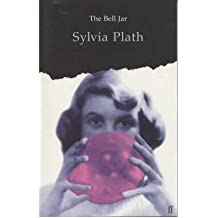 [(The Bell Jar)] [Author: Sylvia Plath] published on (April, 2001)