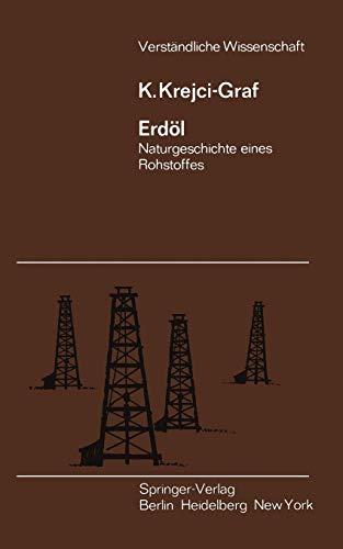 Erdöl (Verständliche Wissenschaft, Band 28)