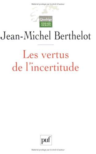 Les Vertus de l'incertitude : Le travail de l'analyse dans les sciences sociales