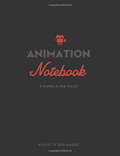 Animation Notebook: Storyboard Template for Film and animation students (3 panels per page) -