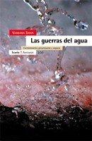 Las guerras del agua: Contaminación, privatización y negocio (Antrazyt)