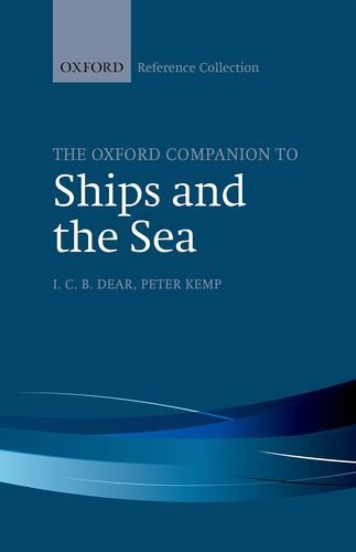 The Oxford Companion to Ships and the Sea (The Oxford Reference Collection)