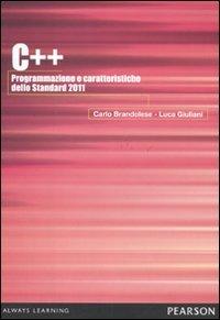 C++ 2011. Programmazione e caratteristiche dello Standard 2011