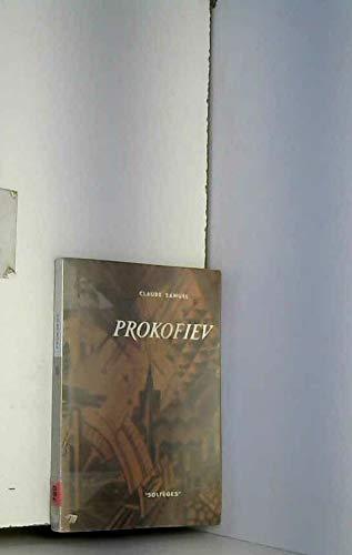 Prokofiev - Catalogue complet , chronologie , discographie , index , bibliographie par Claude Samuel