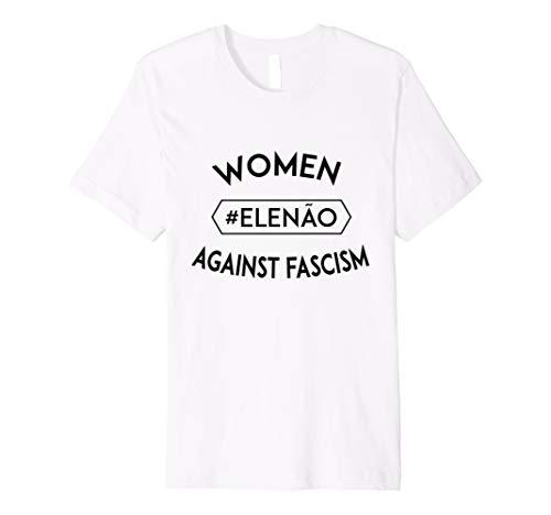 Elenao anti Bolsonaro t-shirt Frauen gegen den Faschismus Preisvergleich