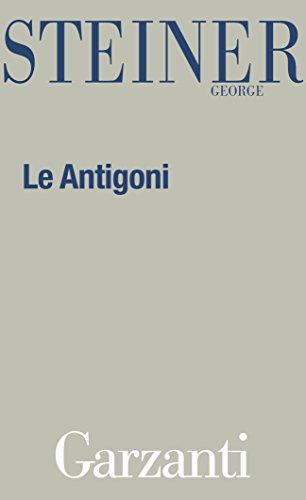 Le Antigoni di George Steiner
