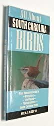 All About South Carolina Birds by Fred Alsop (1997-09-01)