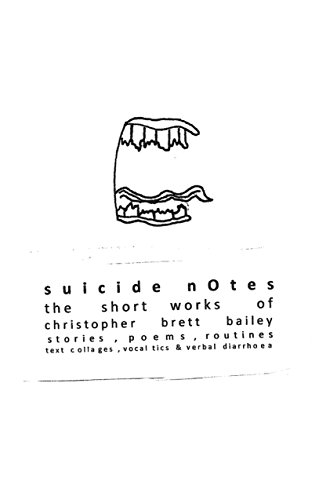 suicide notes: the short works of christopher brett bailey (Oberon Books) (English Edition)